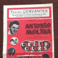 Carteles Espectáculos: CARTEL TEATRO CERVANTES, MÁLAGA. 1968. ANTONIO MOLINA. 16 X 32 CMS.. Lote 147527654