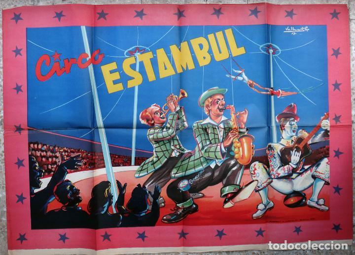 CARTEL CIRCO ESTAMBUL , LITOGRAFIA , ILUSTRADOR VALBUENA , 1959 , ORIGINAL (Coleccionismo - Carteles Gran Formato - Carteles Circo, Magia y Espectáculos)
