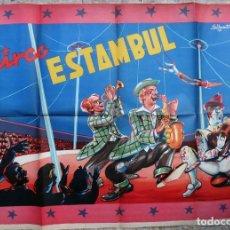Carteles Espectáculos: CARTEL CIRCO ESTAMBUL , LITOGRAFIA , ILUSTRADOR VALBUENA , 1959 , ORIGINAL . Lote 147985354