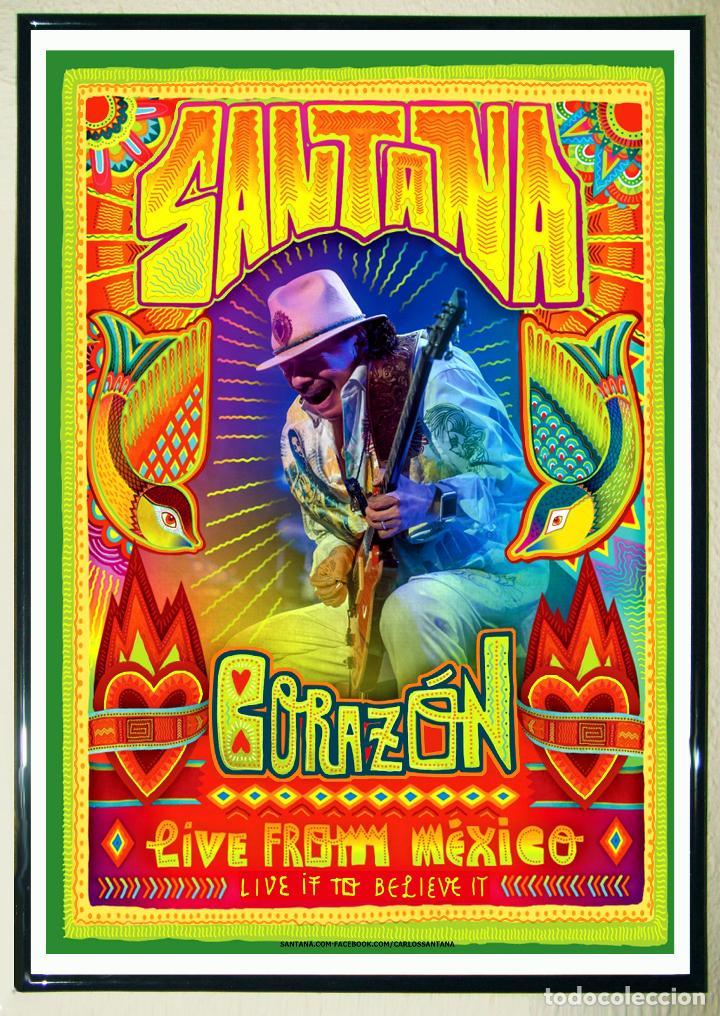 BONITO CARTEL DE - SANTANA -CORAZON - LIVE FROM MEXICO - TAMAÑO 64X45 CMS (Coleccionismo - Carteles Gran Formato - Carteles Circo, Magia y Espectáculos)