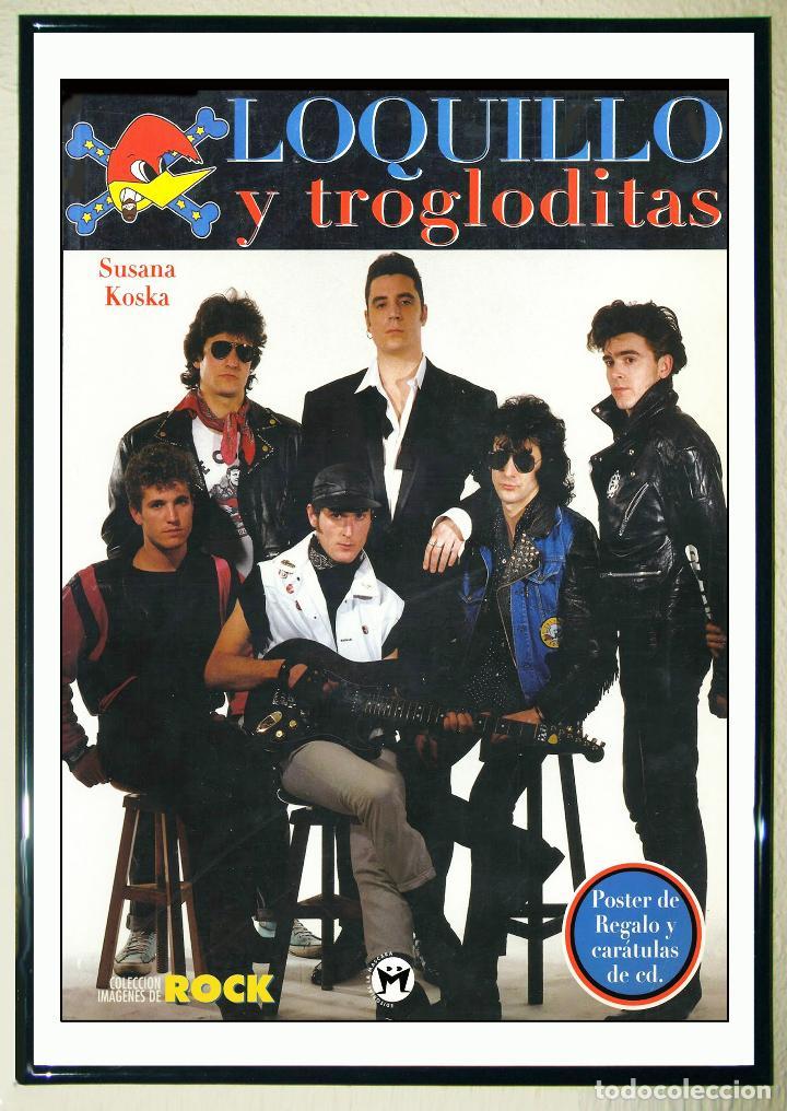 POSTER DE - LOQUILLO Y TROGLODITAS-COLECCIÓN IMAGENES DE ROCK (1999) TAMAÑO 57X42 CMS (Coleccionismo - Carteles Gran Formato - Carteles Circo, Magia y Espectáculos)