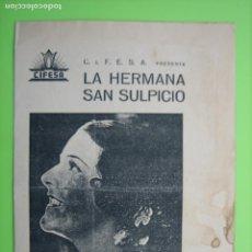 Carteles Espectáculos: ANTIGUO PROGRAMA DE CINE. LA HERMANA SAN SULPICIO. IMPERIO ARGENTINA. Lote 148231942
