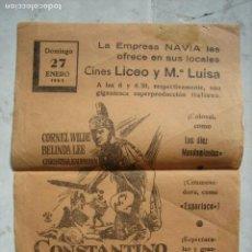 Carteles Espectáculos: ANTIGUO CARTEL DE ESPECTÁCULO. TEATRO PRINCIPAL. CINE. CONSTANTINO EL GRANDE. Lote 149243354
