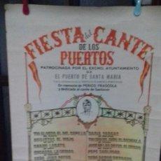 Carteles Espectáculos: CARTEL. FIESTA DEL CANTE DE LOS PUERTOS. PUERTO SANTA MARIA. 1974.. Lote 151465310