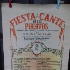 Carteles Espectáculos: CARTEL. FIESTA DEL CANTE DE LOS PUERTOS. PUERTO SANTA MARIA. 1974.. Lote 151465322
