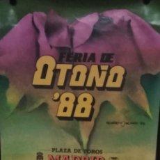 Carteles Espectáculos: CARTEL. FERIA DE OTOÑO '88. PLAZA DE TOROS MADRID. LAS VENTAS.. Lote 152042022