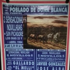 Carteles Espectáculos: CARTEL. EL POBLADO DE DONA BLANCA. TOROS EN EL PUERTO. 1994.. Lote 152043430