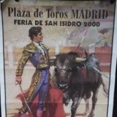 Carteles Espectáculos: CARTEL. PLAZA DE TOROS DE MADRID. FERIA DE SAN ISIDRO 2000.. Lote 152044434