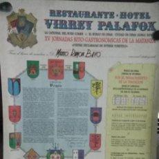 Carteles Espectáculos: CARTEL. RESTAURANTE-HOTEL VIRREY PALAFOX. XV JORNADAS RITO-GASTRONOMICAS DE LA MATANZA.. Lote 152045306