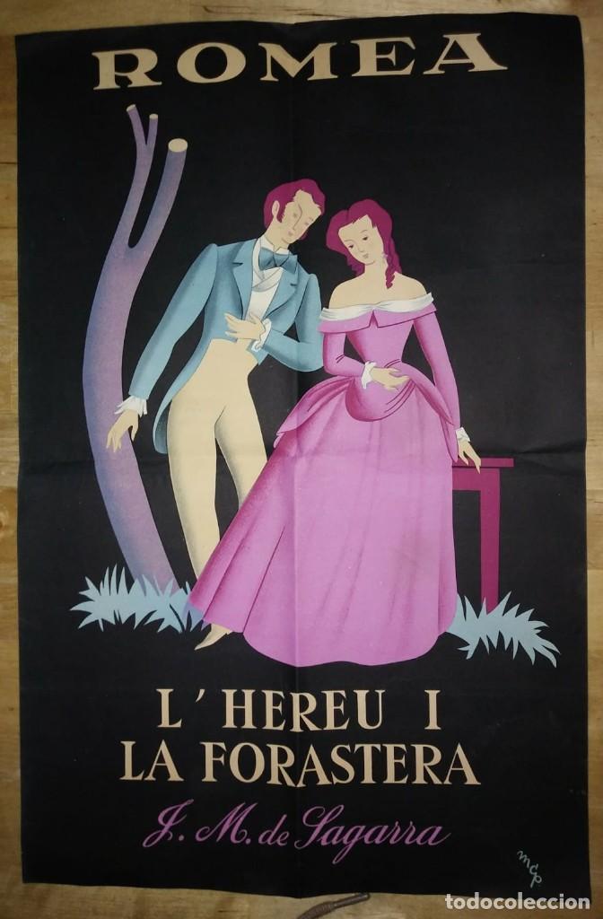Carteles Espectáculos: Cartell L'hereu i la forastera - Teatro romea - Josep Maria de Sagarra - MCP - Foto 2 - 118032911