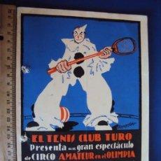 Carteles Espectáculos: (RE-190308)PROGRAMA CIRCO AMATEUR EN EL OLIMPIA - EL TENIS CLUB TURO - 1933. Lote 154267462