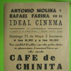 Carteles Espectáculos: ANTIGUO CARTEL PROGRAMA CAFÉ DE CHINO TA. ANTONIO MOLINA Y RAFAEL FARIÑA. LA LANTEJUELA. SEVILLA. Lote 156703526