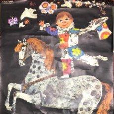 Carteles Espectáculos: CARTEL LITOGRAFICO. AÑO 1970. DIBUJADO POR NAVARRO. CIRCO DE LOS MUCHACHOS. MEDIDAS APROX. 93 X 67.5. Lote 158045442