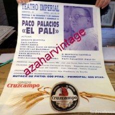 Carteles Espectáculos: SEVILLA, 1987, CARTEL HOMENAJE A PACO PALACIOS, EL PALI, 49X69 CMS. Lote 158505286