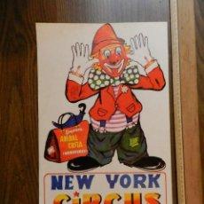 Carteles Espectáculos: EXCELENTE CARTEL POSTER CIRCO ORIGINAL NEW YORK CIRCUS OBSERVAR IMAGEN CONSULTAR. Lote 158596002