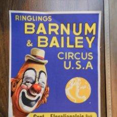 Carteles Espectáculos: EXCELENTE CARTEL POSTER CIRCO ORIGINAL 1963 RINGLINGS BARNUM BAILEY OBSERVAR IMAGEN CONSULTAR. Lote 158596778