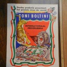 Carteles Espectáculos: EXCELENTE CARTEL POSTER CIRCO ORIGINAL TONI BOLTINI OBSERVAR IMAGEN CONSULTAR. Lote 158597106