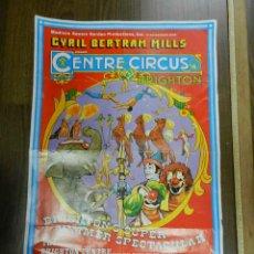 Carteles Espectáculos: CARTEL POSTER CIRCO ORIGINAL CENTRE CIRCUS CYRIL BERTRAM MILLS 1978 OBSERVAR IMAGEN CONSULTAR. Lote 158597706