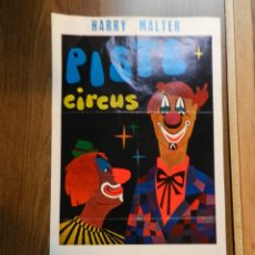 Carteles Espectáculos: EXCELENTE CARTEL POSTER CIRCO HARRY MALTER PISTE CIRCUS ORIGINAL OBSERVAR IMAGEN CONSULTAR. Lote 158599434
