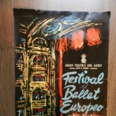 Carteles Espectáculos: EXCELENTE CARTEL POSTER BALLET TEATRO LICEO LICEU FESTIVAL BALLET EUROPEO 1960. Lote 158601714