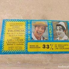 Carteles Espectáculos: ENTRADA - BONO REDUCCIÓN CIRCO ATLAS - HERMANOS TONETTI - VALENCIA 1977 -. Lote 158720934