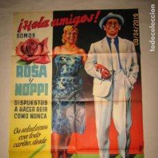 Carteles Espectáculos: CARTEL EN LITOGRAFÍA HOLA AMIGOS CON ROSA Y NOPPI DE RADIO TEATRO - LITOGRAFIA MIRABET VALENCIA. Lote 159108582