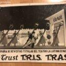 Carteles Espectáculos: CARTEL CARTÓN TEATRO LA LATINA.REVISTA EL TRUST TRIS TRAS.LUIS CUENCA MANOLITO RUIZ ESPERANZA ROY.... Lote 159208526