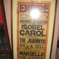 Carteles Espectáculos: CARTEL EMPIRE 1914. ENORMOUS ATTRACTION. ISOBEL CAROL, THE JOANNYS, WILL&NELL, RACKO ...... Lote 166389746