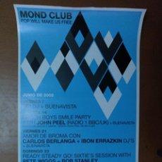Carteles Espectáculos: CARTEL MOND CLUB SALA CIBELES BARCELONA JUNIO 2002 26 X 42 CM (APROX) MUSICA. Lote 166993010