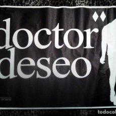 Carteles Espectáculos: POSTER GRANDE CONCIERTO GRUPO - DOCTOR DESEO - AÑO 1994 .TAMAÑO 75 X 68 CMS. Lote 167478841