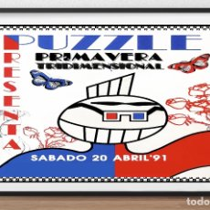 Carteles Espectáculos: CARTEL DE DISCOTECA - PUZZLE - FIESTA PRIMAVERA TRIDIMENSIONAL - AÑO 1991 TAMAÑO 68,5 X 42 CMS. Lote 167554652