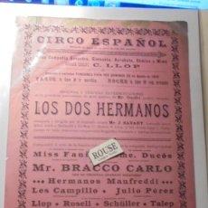 Carteles Espectáculos: ANTIGUO CARTEL - CIRCO , BARCELONA 28 AGOSTO 1892 CIRCO ESPAÑOL SITUADO AL FINAL C. CONDE DEL ASALTO. Lote 169584468