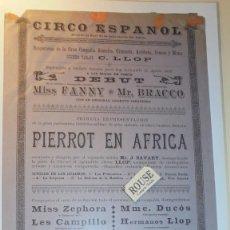 Carteles Espectáculos: ANTIGUO CARTEL CIRCO - BARCELONA 1892 - CIRCO ESPAÑOL SITUADO AL FINAL C. CONDE DEL ASALTO DIRIGIDO . Lote 169586852