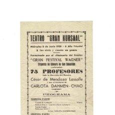 Carteles Espectáculos: TEATRO GRAN KURSAAL 1938. GUERRA CIVIL. GRAN FESTIVAL WAGNER.. Lote 171253209