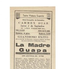 Carteles Espectáculos: TEATRO VICTORIA EUGENIA 1938. GUERRA CIVIL. LA MADRE GUAPA. Lote 171270458