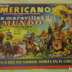 Carteles Espectáculos: ANTIGUO MINI CARTEL.PROGRAMA.CIRCO AMERICANO.TARRAGONA.EMY GOTI Y CAÑAMON.MISS LILIANE.. Lote 171772548
