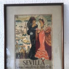 Carteles Espectáculos: CARTEL FERIA DE SEVILLA SEMANA SANTA Y FERIA DE ABRIL 1941 , HOHENLEITER. ORIGINAL. . Lote 172379870