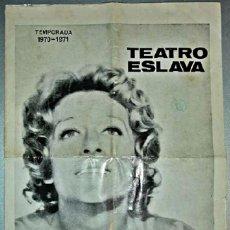 Carteles Espectáculos: CARTEL DE MANO TEATRO ESLAVA 1970 IRENE GUTIERREZ CABA. Lote 172671020