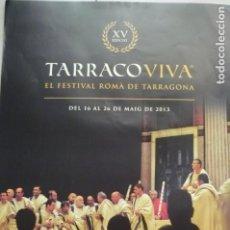 Carteles Espectáculos: POSTER XV EDICION TARRACO VIVA - 2013 TARRAGONA. Lote 172705452