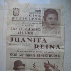 Carteles Espectáculos: CÁDIZ. CINE MUNICIPAL.JUANITA REINA CON SU GRAN ESPECTACULO.26 DE MAYO DE 1943.TAMAÑO: 41 X 27 CTMS.. Lote 176123287