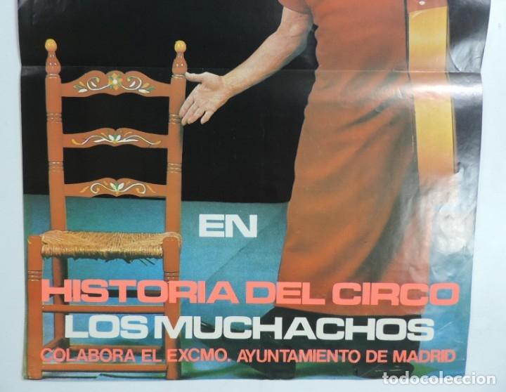 Carteles Espectáculos: CARTEL CIRCO, PAYASO CHARLIE RIVEL. EN HISTORIA DEL CIRCO. LOS MUCHACHOS. COLABORA EL AYTO. DE MADRI - Foto 3 - 176736239