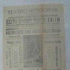 Carteles Espectáculos: ANTIGUO ANUNCIO DE TEATRO MUNICIPAL DE TENERIFE TRÍO GARCIA, HÉROE DE SUS SUEÑOS. AÑO 1919. Lote 176945287