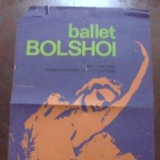 Carteles Espectáculos: CARTEL. BALLET BOLSHOI. TEATRO CTC. 1966. CUBA. MEDIAS: 50 X 80CM. Lote 177376130