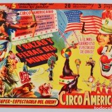 Carteles Espectáculos: CIRCO AMERICANO. PROGRAMA TROQUELADO. ¡RAZAS Y FIERAS DEL MUNDO! POR PRIMERA VEZ EN ESPAÑA. Lote 177890019