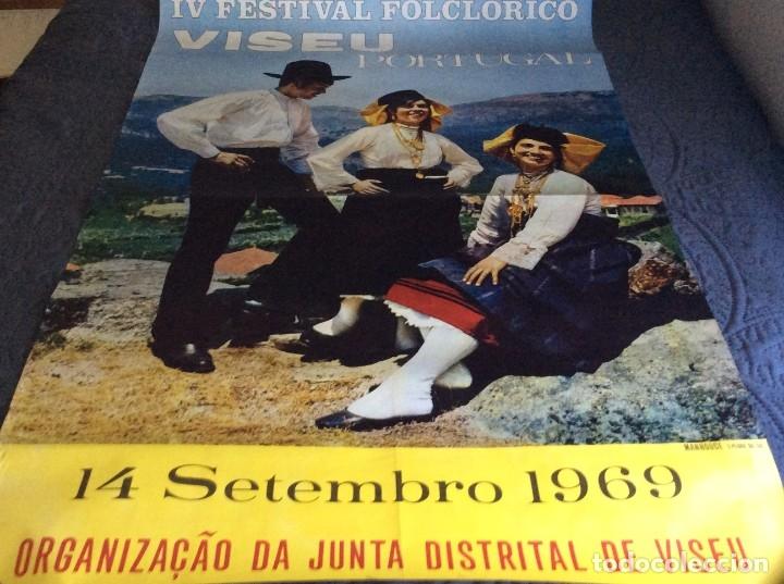 IV FESTIVAL FOLCLÓRICO, VISEU. ANO 1969. DIMENS. 64,0 X 98,0 CM. MUY ESCASO (Coleccionismo - Carteles Gran Formato - Carteles Circo, Magia y Espectáculos)