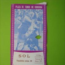 Carteles Espectáculos: ENTRADA PLAZA DE TOROS DE CORDOBA 1967. Lote 180127983