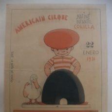 Carteles Espectáculos: AMERICAIN CIRQUE MATINE INFANTIL COLILLA 22 ENERO 1931. Lote 181767385