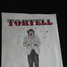Carteles Espectáculos: CARTEL TORTELL POLTRONA. Lote 183487718