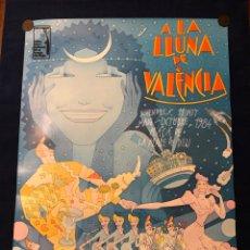 Carteles Espectáculos: CARTEL ORIGINAL A LA LLUNA DE VALENCIA - 1984. Lote 183608488