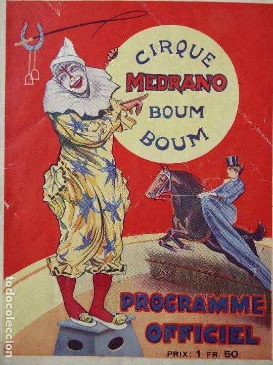 PR-1317. PROGRAMA CIRQUE MEDRANO. BOUM BOUM. PROGRAMME OFFICIEL. FEBRERO 1929. COMPLETO.EN FRANCÇES. (Coleccionismo - Carteles Gran Formato - Carteles Circo, Magia y Espectáculos)